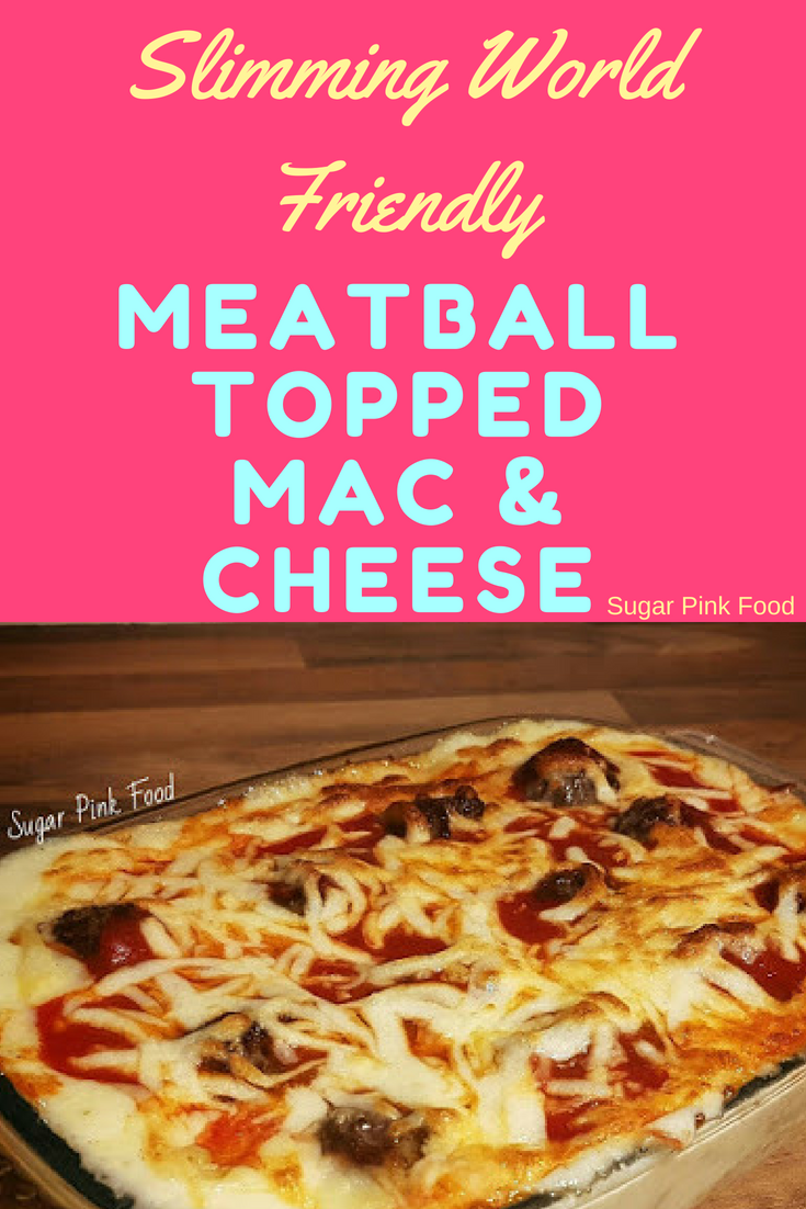 Meatball Marinara Mac N Cheese Slimming World Sugar