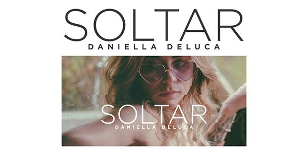 Daniella-deluca-sencillo-videoclip-Soltar