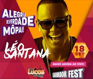 LÉO SANTANA AO VIVO NO SALVADOR FEST 2016