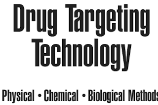 Pharmaceutics book: Drug Targeting Technology Physical • Chemical • Biological Methods