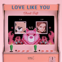 Download Mp3, MV, Video, Lyrics Charli Taft – Love Like You