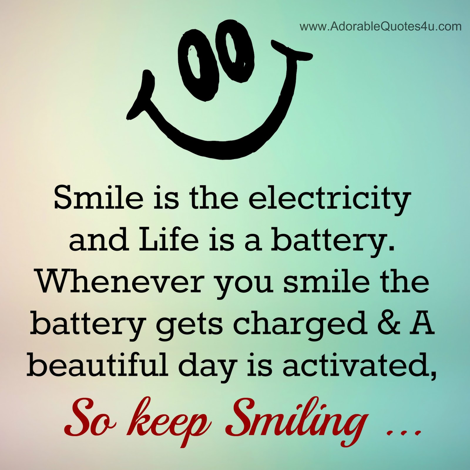 Quotes On Smile Adorable Quotes Smile Is The Electricity And Life Is A Battery