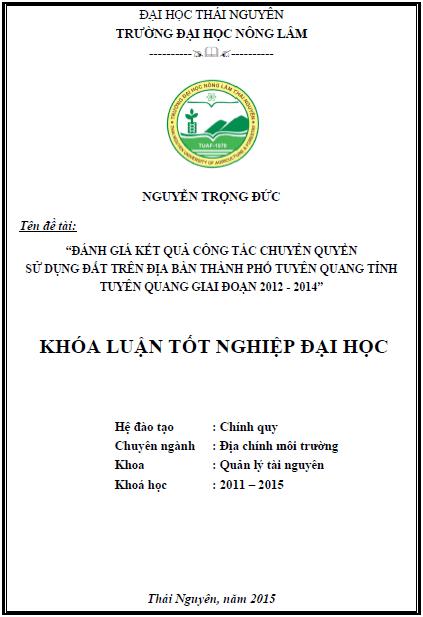 Đánh giá công tác chuyển quyền sử dụng đất tại thành phố Tuyên Quang tỉnh Tuyên Quang giai đoạn 2012 – 2014