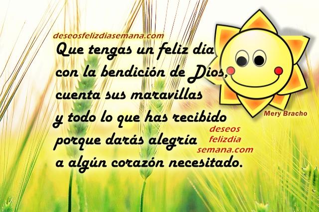 Bonitas Frases y Pensamientos para este Buen Día por Mery Bracho. Tarjetas para facebook con mensajes de buenos días.
