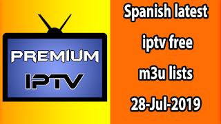 Best Spanish latest iptv free m3u lists 28-Jul-2019