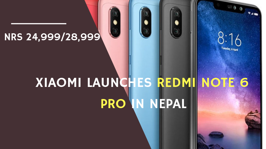 Redmi Note 6 Pro Price In Nepal.