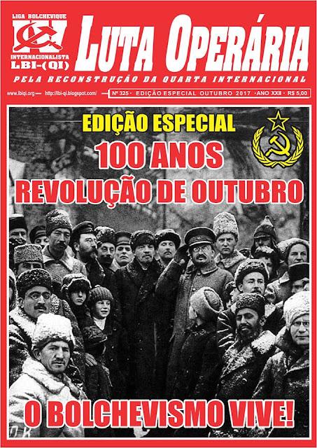 LEIA A EDIÇÃO ESPECIAL DO JORNAL LUTA OPERÁRIA, Nº 325, OUTUBRO/2017
