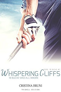 Whispering Cliffs: 18 Buche Sino All'Amore PDF