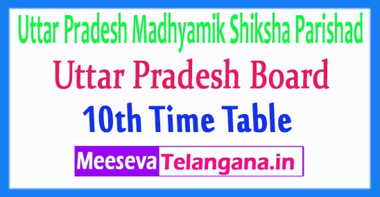 Uttar Pradesh Madhyamik Shiksha Parishad UPMSP Board 10th Time Table 2018 Download