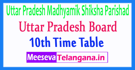 Uttar Pradesh Madhyamik Shiksha Parishad UPMSP Board 10th Time Table 2019 Download