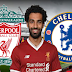 Live Liverpool vs Chelsea highlights Premier League kick off time