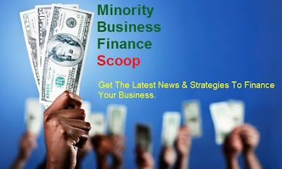 Minority Business Finance Scoop
