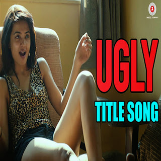 UGLY Title Song - Vineet Singh, Ishq Bector, Shree D