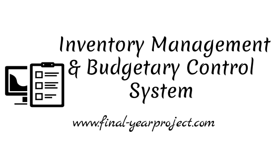 Inventory Management and Budgetary Control System at Mahindra and Mahindra Co. Ltd. MBA Project Report