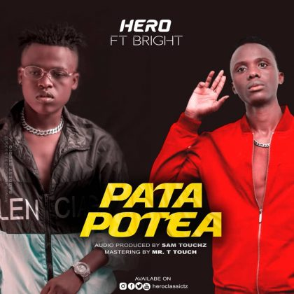 Download new Audio by Hero ft Bright - Pata Potea