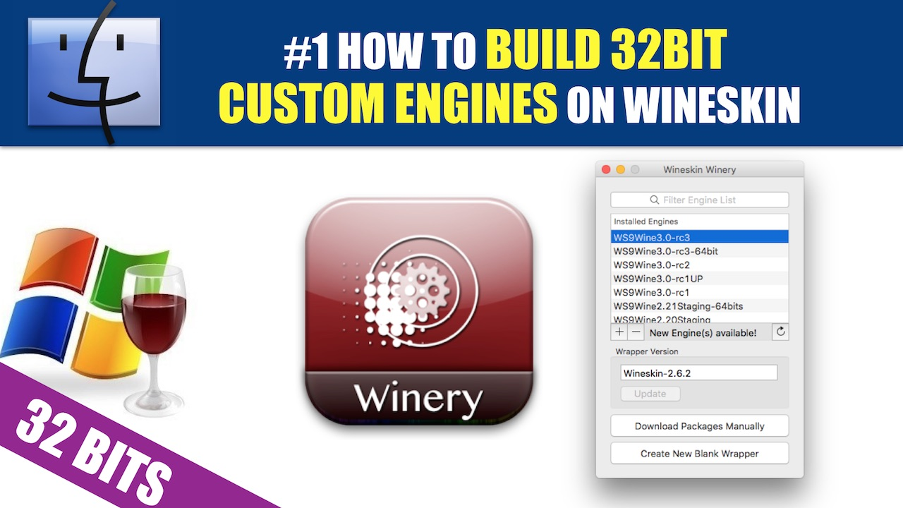 How to build your own 32 and 64 bit engines for wineskin