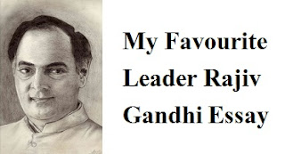 My Favourite Leader Rajiv Gandhi