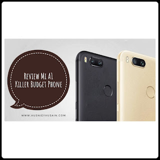 Review Mi A1 The Killer Budget Phone