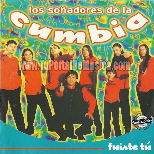 Los Soñadores De La Cumbia - Fuiste Tu (2000)