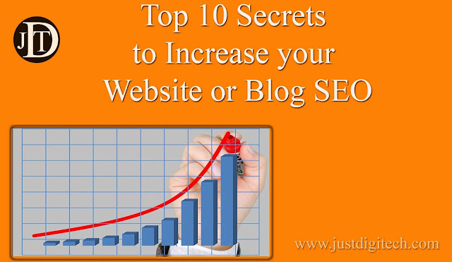 Top 10 Secrets to Increase your Website or Blog SEO