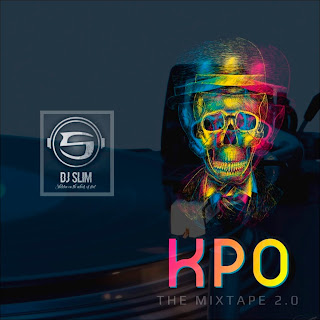 [MIXTAPE] DJ SLIM – KPO THA MIXTAPE [2]
