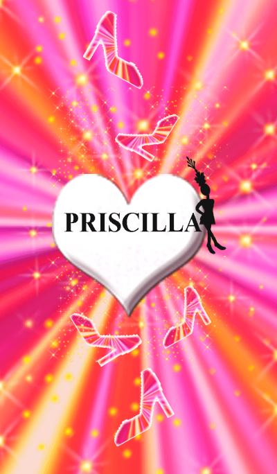 PRISCILLA*