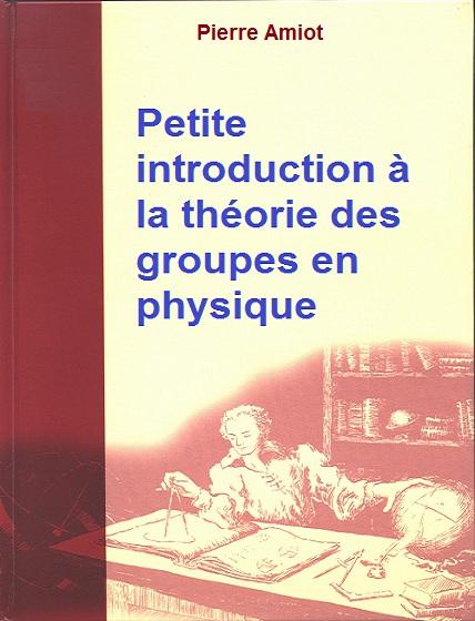 Cours : Petite introduction à la théorie des groupes en physique PDF