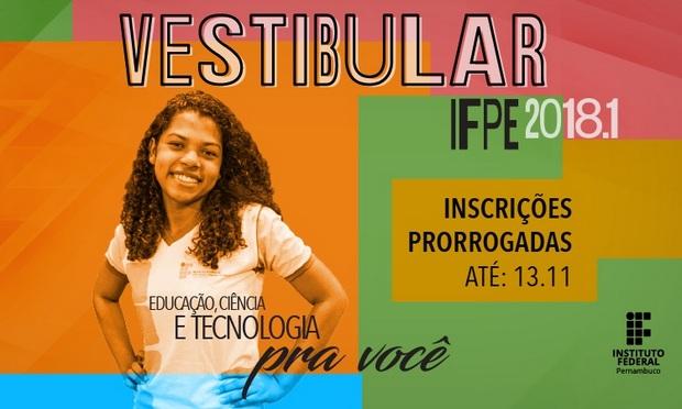 Vestibular IFPE 2018.1 tem prazo para inscrições prorrogado