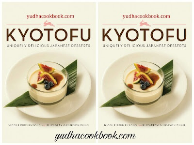 Download ebook KYOTOFU : UNIQUELY DELICIOUS JAPANESE DESSERTS