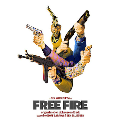 Free Fire Soundtrack Geoff Barrow and Ben Salisbury