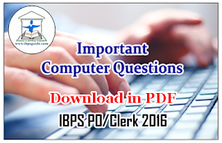 Important Computer Questions for SBI Exams 2016-Download in PDF: Dear Readers, List of 100 Important Computer Knowledge Questions for SBI Exams was given below. Candidates those who are preparing for the examinations can download these questions and make use of it.   Click Here to Download the Important Computer Questions for SBI Exams 2016  500-Important Computer Questionsfor SBI Exams 2016-Click Here to Download