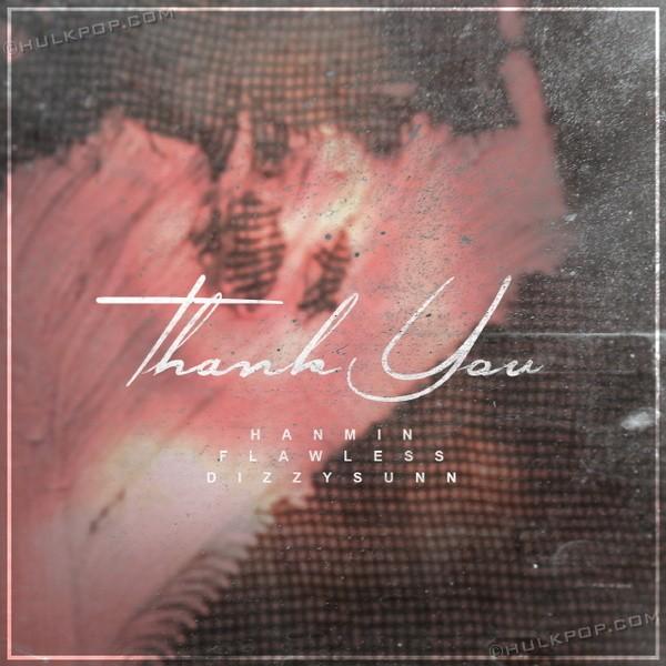 [Single] DJ HANMIN & Flawless & DizzySunn – Thank You (Feat. Soyeon Of Laboum)