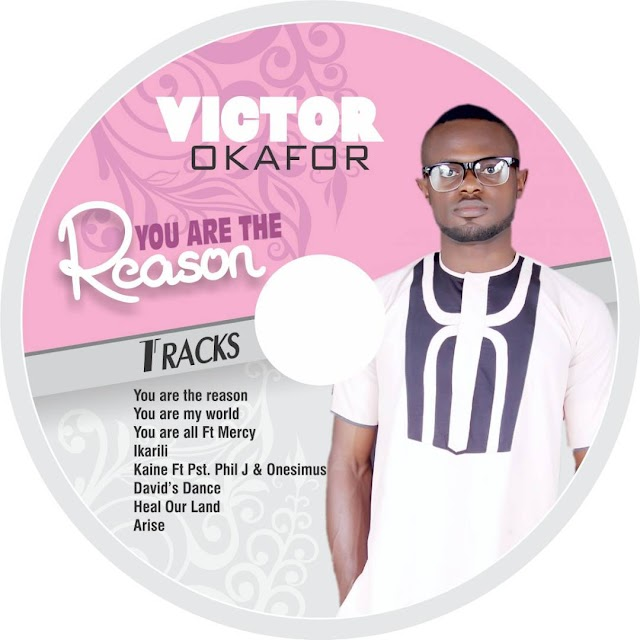 #ALBUM VICTOR OKAFOR-YOU ARE THE REASON