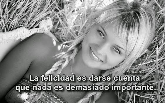 La felicidad es darse cuenta que nada es demasiado importante.  -Frases de Antonio Gala.