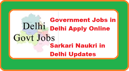 Government Jobs in Delhi