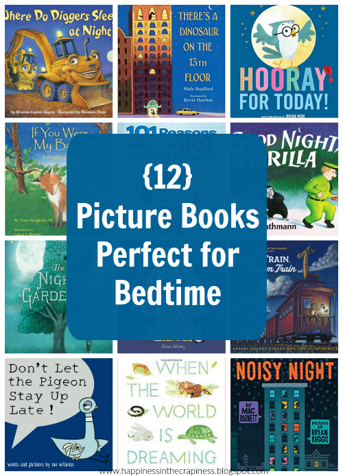 https://happinessinthecrapiness.blogspot.com/2019/04/12-picture-books-perfect-for-bedtime.html