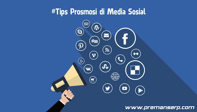 Jurus Jitu Lakukan Promosi di Media Sosial