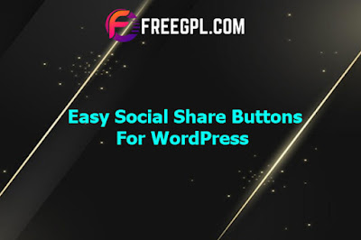 Easy Social Share Buttons for WordPress Nulled Download Free