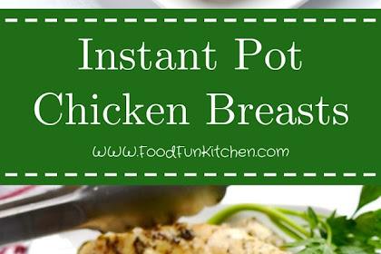 Instant Pot Chicken Breasts