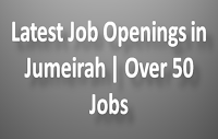 Latest Job Openings in Jumeirah