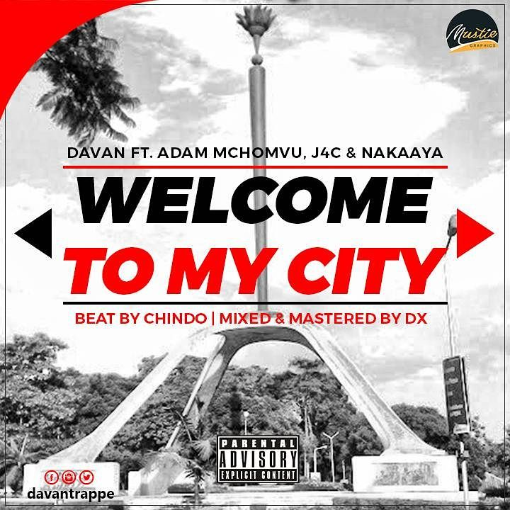 Davan Trappe Ft. Adam Mchomvu, Nakaaya & J4c - Welcome To My City REMIX