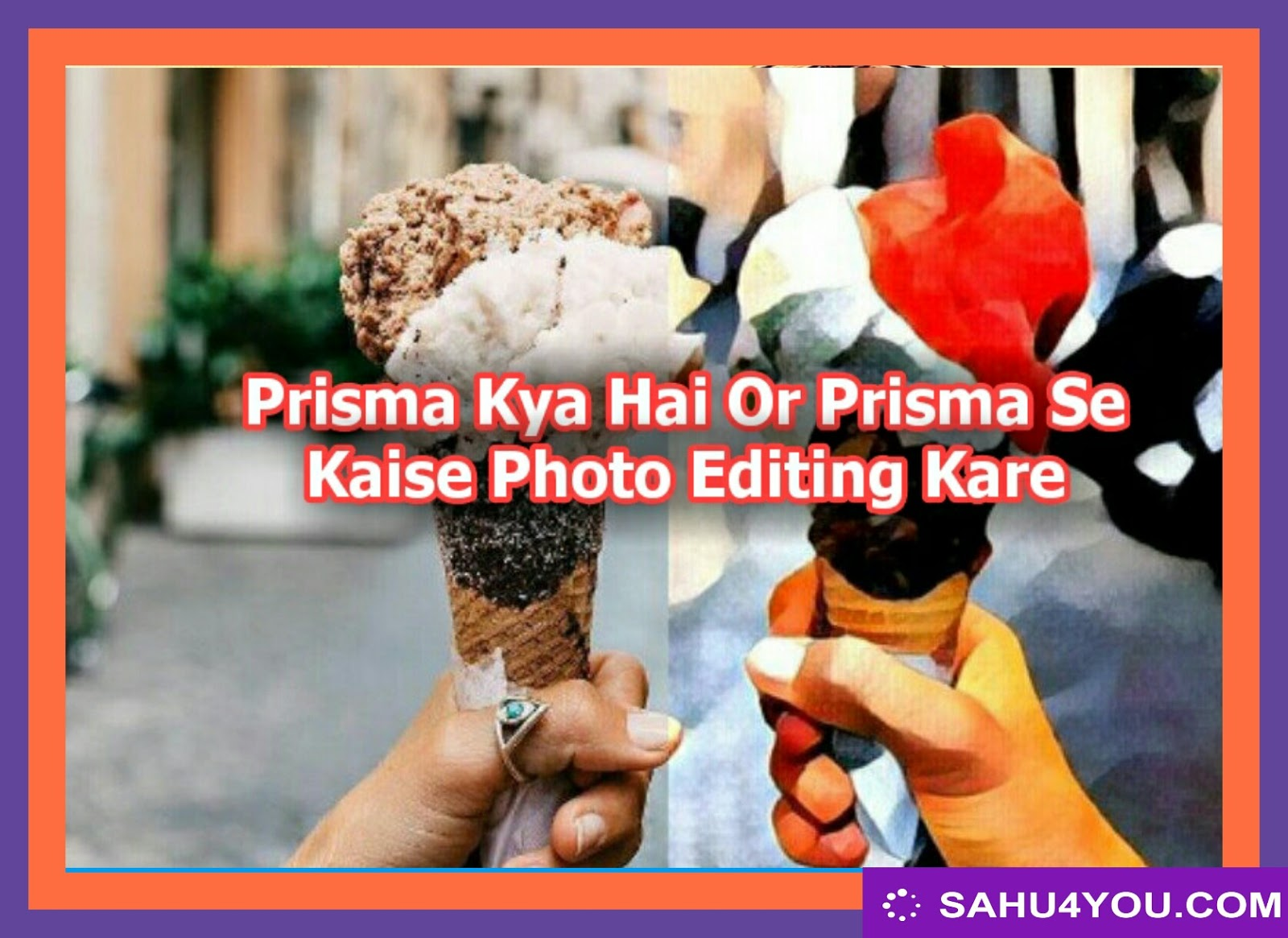 Prisma App Kya Hai Or Prisma App Se Photo Editing Kaise Kare