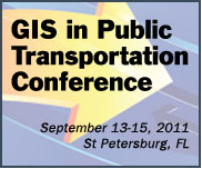 2011 GIS in Public Transportation Conference Announced