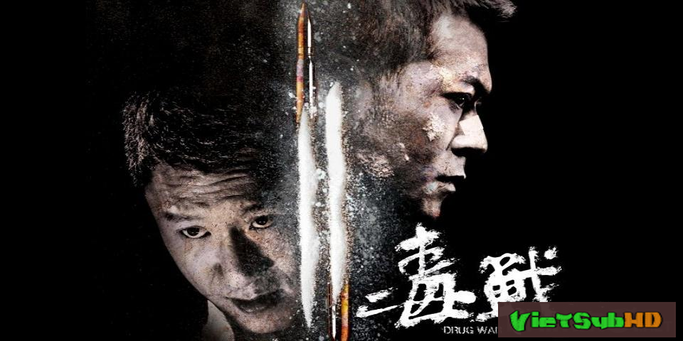 Phim Cuộc Chiến Á Phiện VietSub HD | Drug War 2012