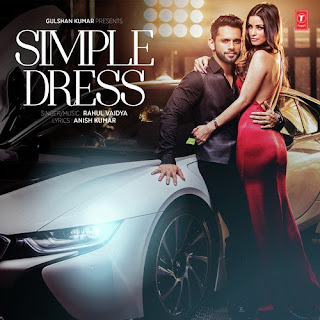 Simple Dress - Rahul Vaidya (2016)