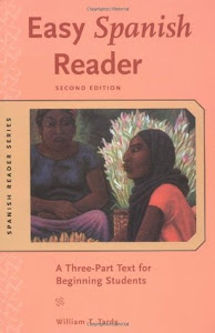 Easy Spanish Reader: A Three-Part Text for Beginning Students by William T. Tardy