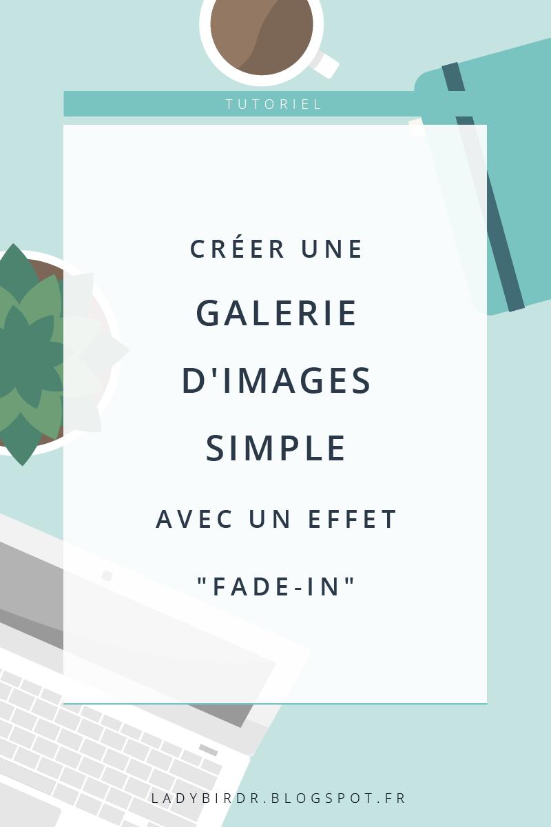 Créer une galerie d'images simple, avec un effet fade-in