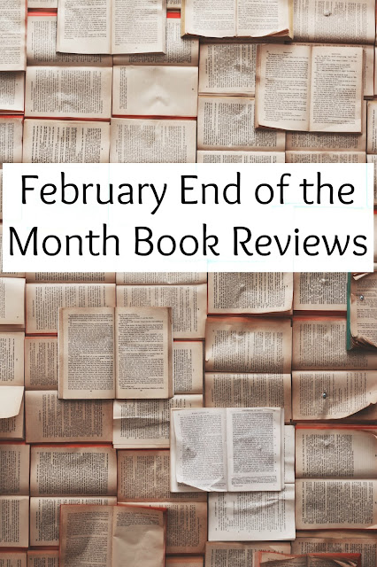 February End of the Month Book Reviews