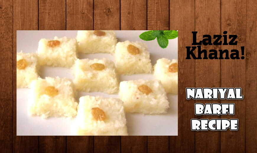 Nariyal Barfi Recipe in Roman English - Nariyal Barfi Banane ka Tarika