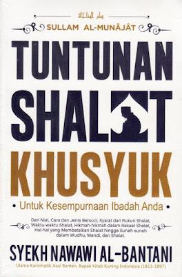 Tuntunan Shalat Khusyuk (Sullam Al-Munajat)
